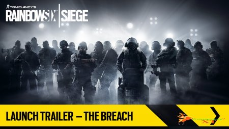 لانچ تریلر Tom Clancy's Rainbow Six Siege منتشر شد