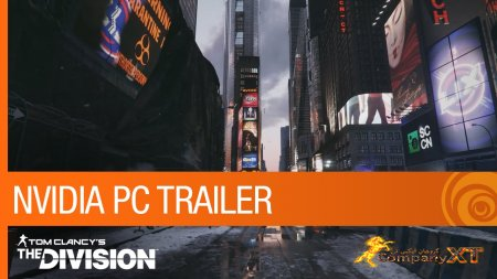 تریلر NVIDIA GameWorks بازی Tom Clancy's The Division منتشر شد.