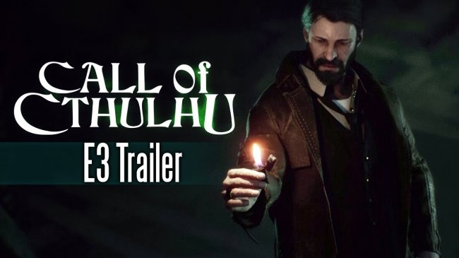 E32017:تریلر E3 بازی Call of Cthulhu  منتشر شد.